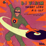 (BBE274SDG2) Dj Vadim – Sweet like a lolly EP