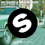 (SP890) Dr. Kucho + V/A – CAN'T STOP PLAYING (THE REMIXES)