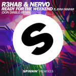 (SPRMX005) Rehab & Nervo – READY FOR THE WEEKEND FT. AYAH MARAR (DON DIABLO REMIX)