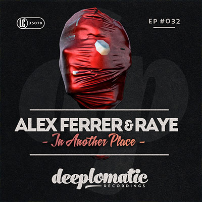 ALEX FERRER Y RAYE – IN ANOTHER PLACE EP
