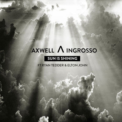 AXWELL Λ INGROSSO – SUN IS SHINING