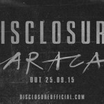 VIDEO – TEASER NUEVO DISCO DE DISCLOSURE «CARACAL»