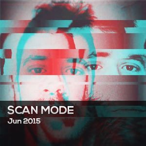 SCAN MODE – JUNIO 2015