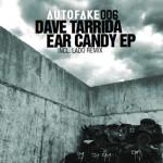 Dave Tarrida – Ear Candy EP