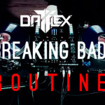 VIDEO – RUTINA DE TURNTABLISM DJ DATFLEX «BREAKING BAD»