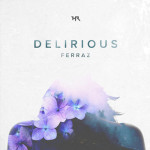 FERRAZ – DELIRIOUS EP