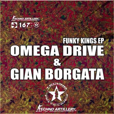 Omega Drive, Gian Borgata – FUNKY KINGS EP