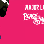 AUDIO – MAJOR LAZER LANZA SU NUEVO ÁLBUM «PEACE IS THE MISSION»