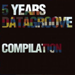 DARKROW – 5 YEARS DATAGROOVE COMPILATION