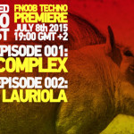 VIDEO – FNOOB TECHNO PREMIERE: DRUMCOMPLEX [DE] + MICHEL LAURIOLA [VE]