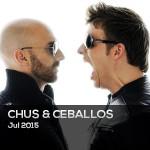 CHUS & CEBALLOS – JULIO 2015
