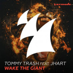 TOMMY TRASH, JHART – WAKE THE GIANT