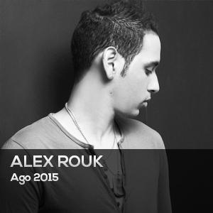 ALEX ROUK – AGOSTO 2015