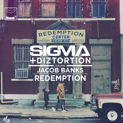 SIGMA & DIZTORTION ft. JACOB BANKS – REDEMPTION