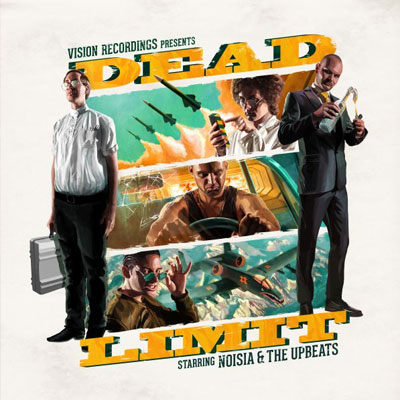 NOISIA & THE UPDATES – DEAD LIMIT EP