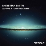 CHRISTIAN SMITH – TURN THE LIGHT / DAY ONE