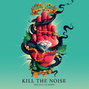 Kill-The-Noise-Occult-Classic-2015-1200x1200