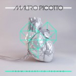 MAURO PICOTTO – FROM HEART TO TECHNO
