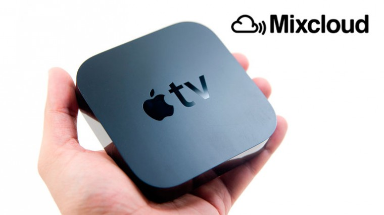 MIXCLOUD LLEGA A APPLE TV