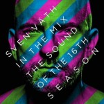 SVEN VÄTH – THE SOUND OF THE 16TH SEASON