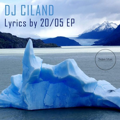 (SHIDZENM004) CILAND – LYRIC BY 20/05 EP