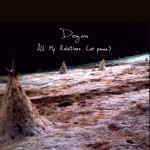 DOGON – ALL MY RELATIONS (AT PEACE)