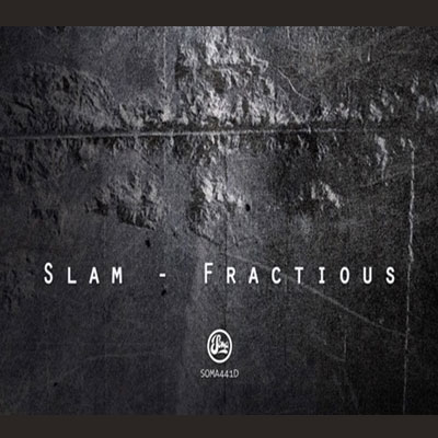 SLAM – FRACTIOUS EP