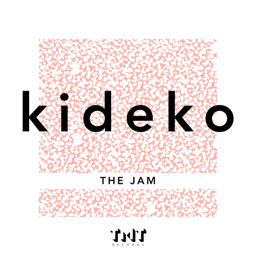 Kideko The Jam