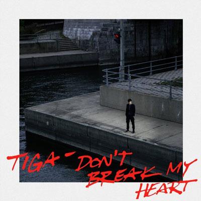 TIGA – DON´T BREAK MY HEART