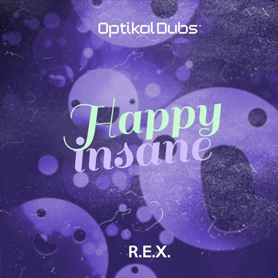 ODD12 – R.E.X. – HAPPY INSANE (ORIGINAL MIX)