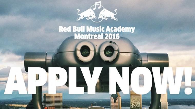 DESDE YA PUEDES APLICAR EN LA «RED BULL MUSIC ACADEMY MONTREAL 2016»