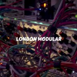 VIDEO – LONDON MODULAR: UN NUEVO DOCUMENTAL SOBRE SINTETIZADORES MODULARES