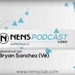 VIDEO – NENS PODCAST ESTRENA SU SEGUNDA ENTREGA CON UN SET COMPLETO DE BRYAN SÁNCHEZ