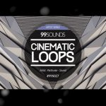 VIDEO – DESCARGA GRATIS: «CINEMATIC LOOPS» DE 99SOUNDS