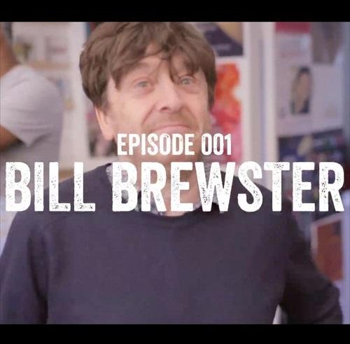 Episode 001 Bill Brewster