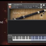VIDEO + AUDIO – DESCARGA GRATIS: «IVORY WIND» LIBRERÍA DE SONIDOS DE FLAUTA PARA KONTAKT