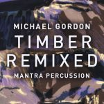 AUDIO – ARTISTAS ELECTRÓNICOS REMEZCLAN OBRA DE MICHAEL GORDON