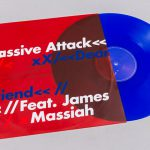 VIDEO – MASSIVE ATTACK LANZA VINYL COLOR AZUL DEL TEMA «DEAR FRIEND»