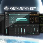 VIDEO – CONOCE EL NUEVO UVI SYNTH ANTHOLOGY 2