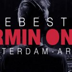 "VIDEO – EL SHOW ""THE BEST OF ARMIN ONLY"" TENDRÁ UNA PRESENTACIÓN ADICIONAL"