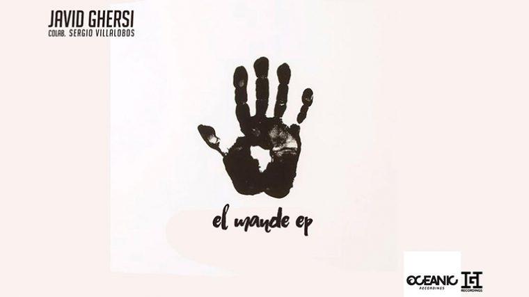 """AUDIO – """"EL MANDE EP"""" EL NUEVO TEMA DE JAVID GHERSI ESTÁ EN LAS LISTAS DE BEATPORT"""