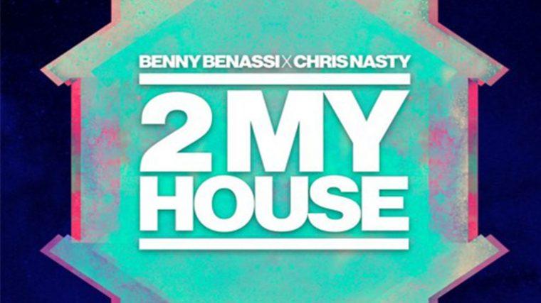 AUDIO – BENNY BENASSI Y CHRIS NASTY COMPARTEN NUEVO TRACK «2 MY HOUSE»