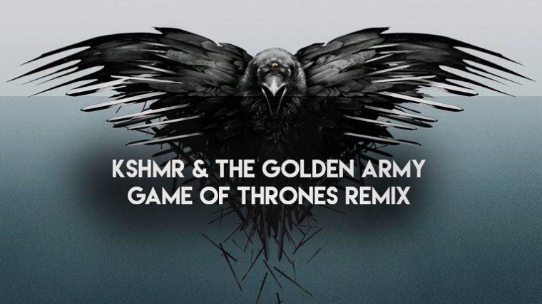 AUDIO – DESCARGA GRATIS: EL TEMA DE GAME OF THRONES REMEZCLADO POR KSHMR Y THE GOLDEN ARMY