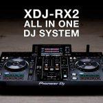 Olvídate del iPhone X, conoce el Pioneer XDJ-RX2