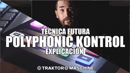 Video – Técnica Futura «Polyphonic Kontrol» con José Cabello