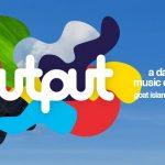 Una isla en Sidney recibirá al Output Festival