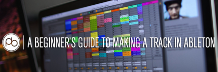 Con esta guía para principiantes podrás hacer un track en Ableton