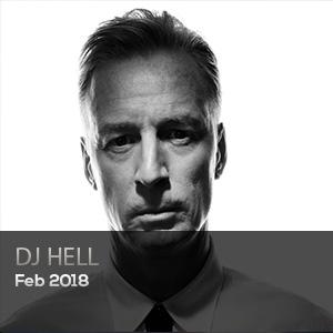 DJ HELL - FEBRERO 2018