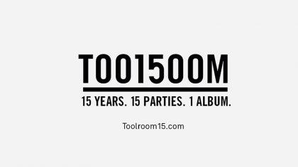 Toolroom Records celebra 15 años con álbum y 15 fiestas