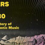 """La historia de la música electrónica en """"Mars By 1980"""""""